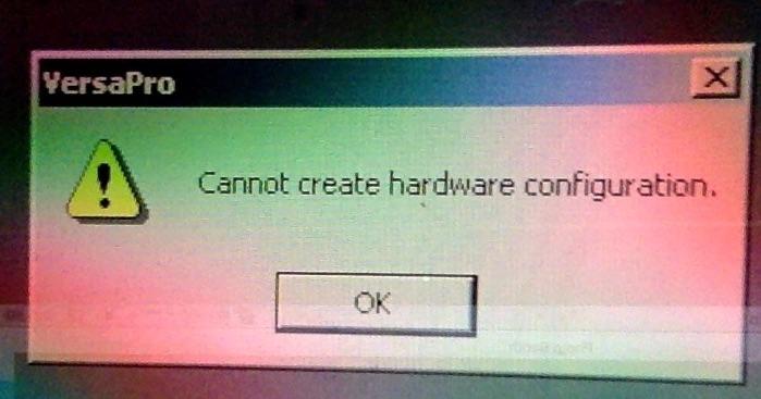 VersaPro Hardware error1.jpg